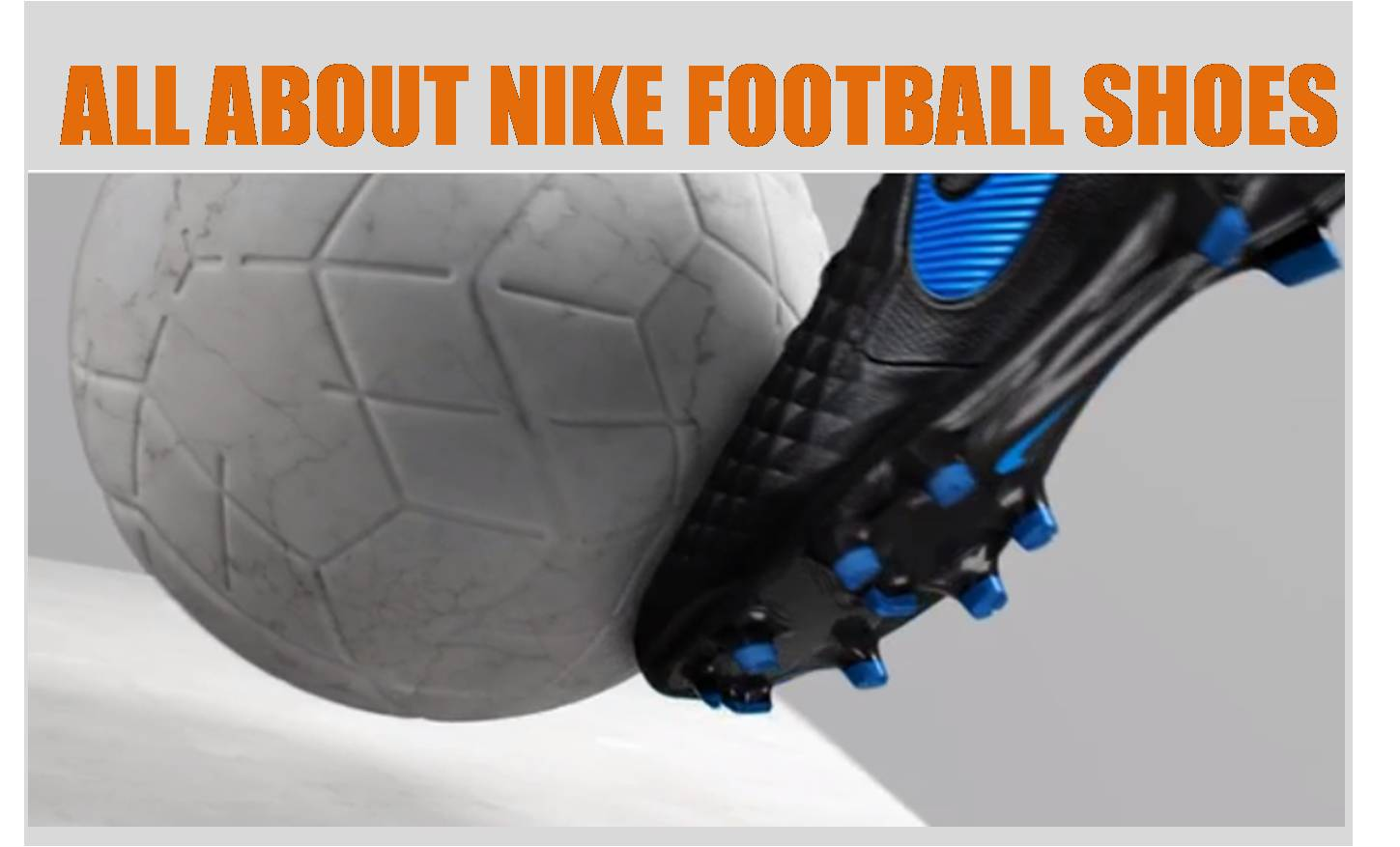 All_About_Nike_football_Shoes