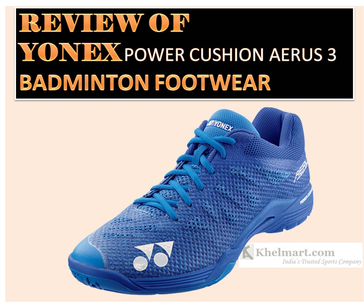REVIEW_OF_YONEX_POWER_CUSHION_AERUS3_BADMINTON_SHOES.jpg